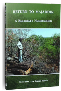 The Kimberley Voice Book Return to Majaddin by Eddie Bear and Rob Hoskin